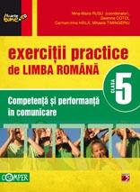 Exercitii practice de limba romana - Clasa a V-a. Competenta si performanta in comunicare