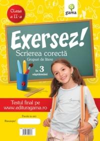 Exersez! Scrierea corecta - Grupuri de litere (clasa a II-a)