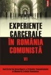 Experiente carcerale Romania comunista Volumul