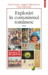 Explorari in comunismul romanesc (volumul al III-lea)