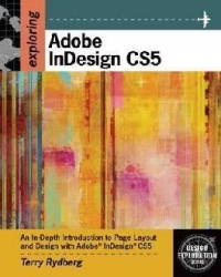Exploring Adobe InDesign CS5 with