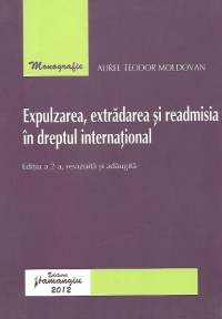 Expulzarea extradarea readmisia dreptul international