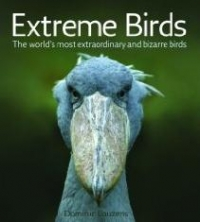 Extreme Birds: The World Most