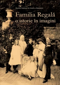 Familia Regala istorie imagini
