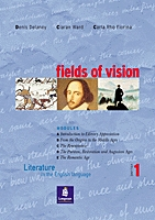 Fields of Vision - Literature in the English Language (vol.1)