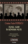 Filmul surd Romania muta: politica
