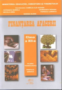 Finantarea afacerii clasa XII filiera