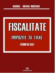 Fiscalitate Impozite taxe Studii caz