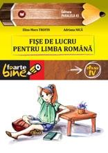 FISE DE LUCRU PENTRU LIMBA ROMANA. CLASA a IV-a, Editia a II-a