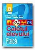 FIZICA CAIETUL ELEVULUI CLASA VIII