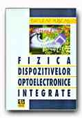 FIZICA DISPOZITIVELOR OPTOELECTRONICE INTEGRATE
