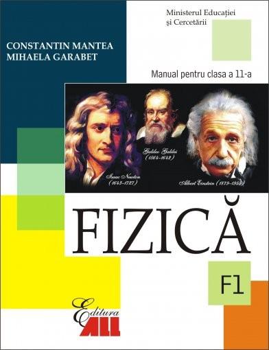 FIZICA. MANUAL - CLASA a XI-a (F1)