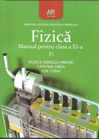 Fizica F1. Manual pentru clasa a XI-a