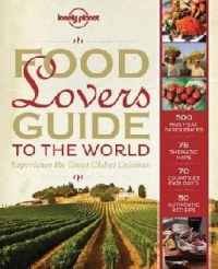 Food Lovers Guide The World