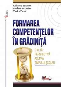 Formarea competentelor gradinita alta perspectiva
