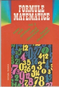 Formule matematice (Vol. 1) - Sume. Serii. Calcul diferential. Functii elementare