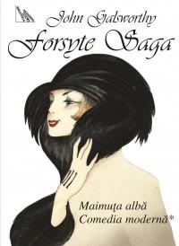 Forsyte Saga vol Maimuta alba