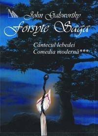 Forsyte Saga vol Cantecul lebedei