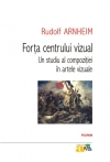 Forta centrului vizual: studiu compozitiei