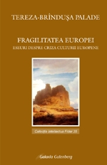 Fragilitatea Europei Eseu despre criza