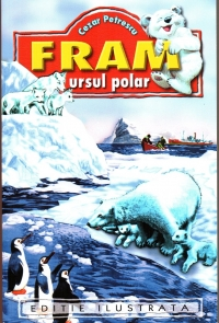 Fram ursul polar (Editie ilustrata)