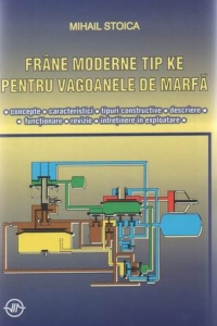 Frane moderne tip pentru vagoanele