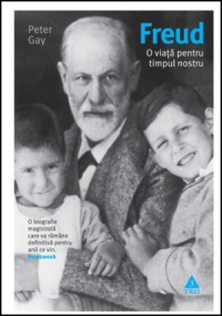 Freud. O viata pentru timpul nostru