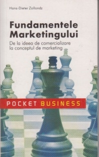 Fundamentele marketingului - De la ideea de comercializare la conceptul de marketing