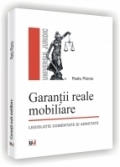 Garantii reale mobiliare legislatie comentata