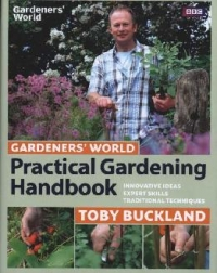 Gardeners World Practical Gardening Handbook