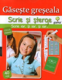 Scrie sterge Gaseste greseala (ciclul