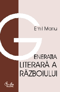 Generatia literara razboiului
