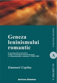 GENEZA LENINISMULUI ROMANTIC perspectiva teoretica