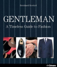Gentleman - a timeless guide to fashion