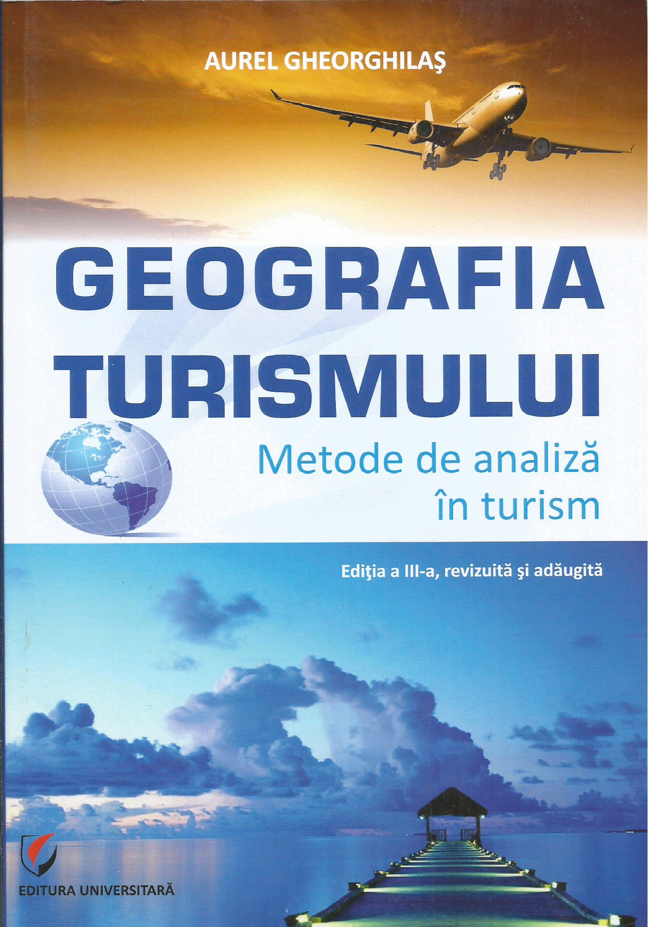 Geografia turismului Metode analiza turism
