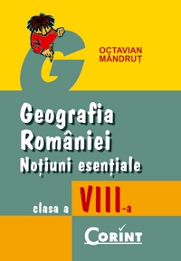 Geografie notiuni esentiale clasa VIII
