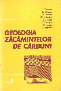 Geologia zacamintelor de carbuni, Volumul I - Probleme fundamentale