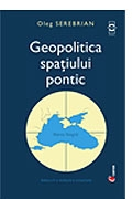 Geopolitica spatiului pontic (editia