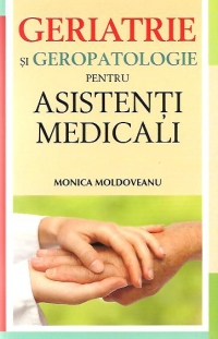 Geriatrie geropatologie pentru asistenti medicali