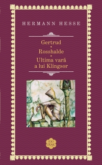 Gertrud / Rosshalde / Ultima vara a lui Klingsor (colectia Rao clasic)