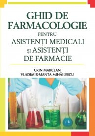 GHID FARMACOLOGIE pentru asistenti medicali