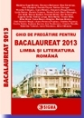 Ghid pregatire pentru BACALAUREAT 2013