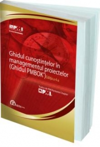 Ghidul cunostintelor in managementul proiectelor (Ghidul PMBoK)