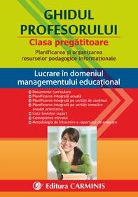 Ghidul profesorului. Clasa pregatitoare. Planificarea si organizarea resurselor pedagogice informationale