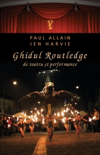 Ghidul Routledge teatru performance