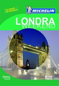 Ghidul Verde Michelin Londra Weekend