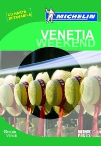 Ghidul Verde Michelin Venetia Weekend
