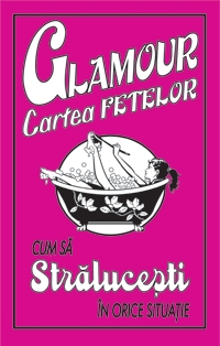 GLAMOUR CARTEA FETELOR
