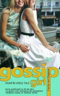 Gossip Girl Doar visele tale