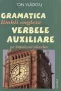 Gramatica limbii engleze verbele auxiliare